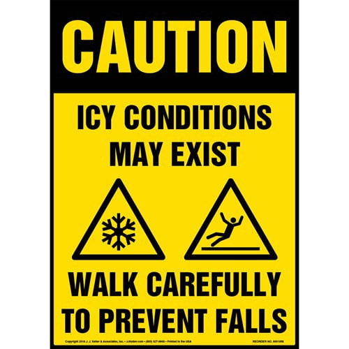 Caution: Icy Conditions May Exist, Walk Carefully Sign with Icons - OSHA (013518)
