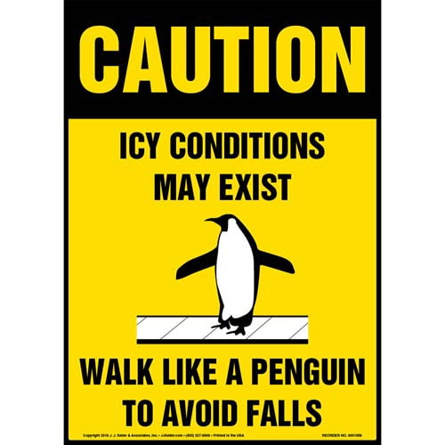 Caution: Icy Conditions May Exist, Walk Like A Penguin Sign with Icon - OSHA (013520)