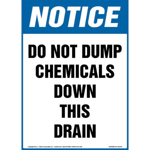 Notice: Do Not Dump Chemicals Down This Drain Sign - OSHA (013570)