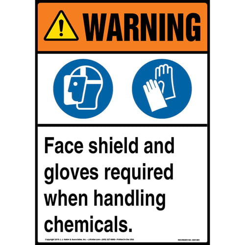 Warning: Face Shield, Gloves Required When Handling Chemicals Sign with Icons - ANSI (013561)