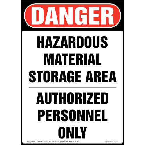 Danger: Hazardous Material Storage Area, Authorized Personnel Only Sign - OSHA (013586)