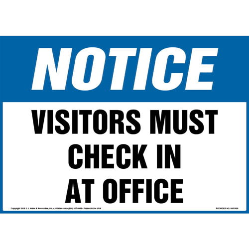 Notice: Visitors Must Check In At Office Sign - OSHA, Landscape (013593)
