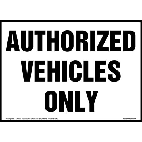 Authorized Vehicles Only Sign - Landscape (013594)