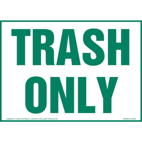 Trash Only Sign - Landscape (013596)