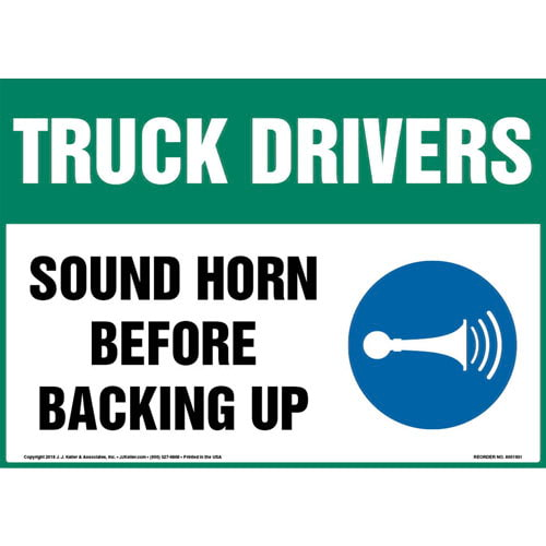 Truck Drivers: Sound Horn Before Backing Up Sign with Icon (013598)