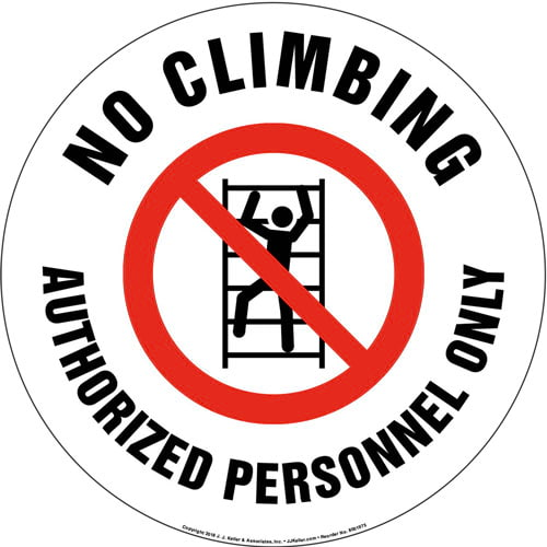 No Climbing, Authorized Personnel Only Sign with Icon - Round (013635)