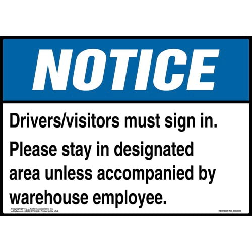 Notice: Drivers/Visitors Must Sign In, Please Stay In Designated Area Sign - ANSI (014313)