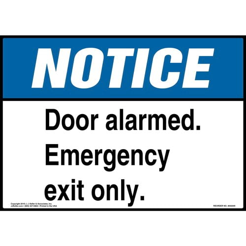 Notice: Door Alarmed, Emergency Exit Only Sign - ANSI (013969)