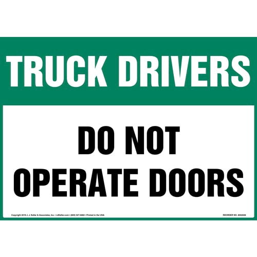 Truck Drivers: Do Not Operate Doors Sign (013972)