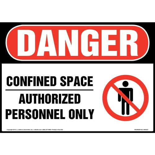 Danger: Confined Space, Authorized Personnel Only Sign with Icon - OSHA (014449)