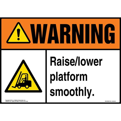 Warning: Raise/Lower Platform Smoothly Sign with Icon - ANSI (014187)