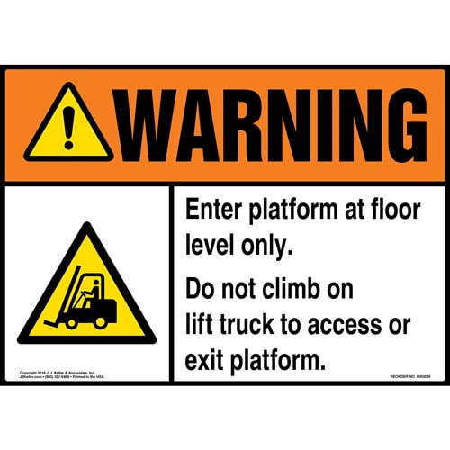 Warning: Enter Platform At Floor Level Only, Do Not Climb On Lift Truck Sign with Icon - ANSI (014189)