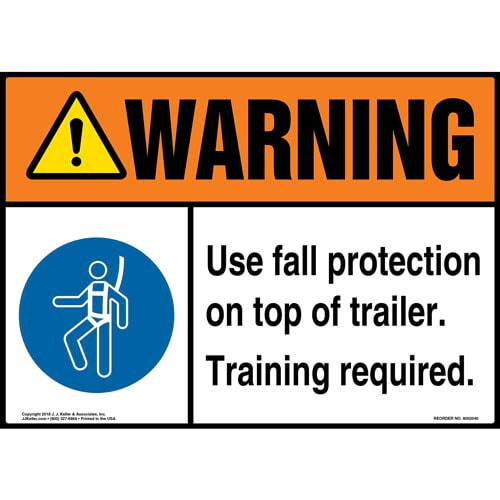 Warning: Use Fall Protection On Top Of Trailer, Training Required Sign with Icon - ANSI (014190)