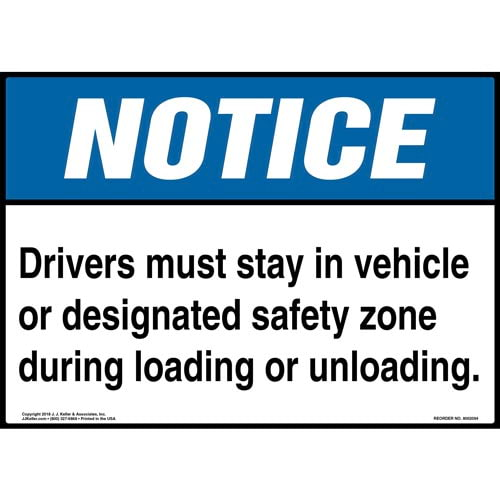 Notice: Drivers Must Stay In Vehicle Or Designated Safety Zone Sign - ANSI (014314)