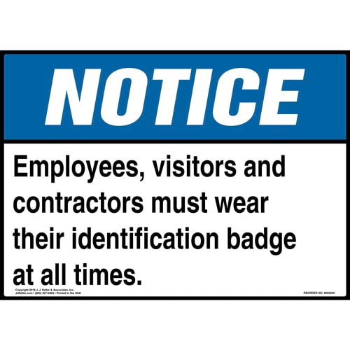 Notice: Employees, Visitors And Contractors Must Wear Identification Badge Sign - ANSI (014315)