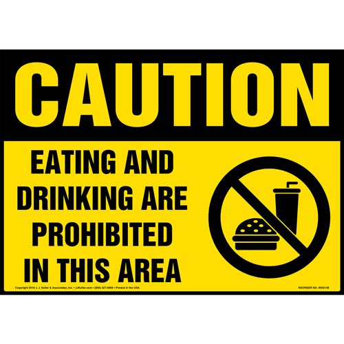 Caution: Eating and Drinking Are Prohibited in This Area Sign with Icon - OSHA (014499)