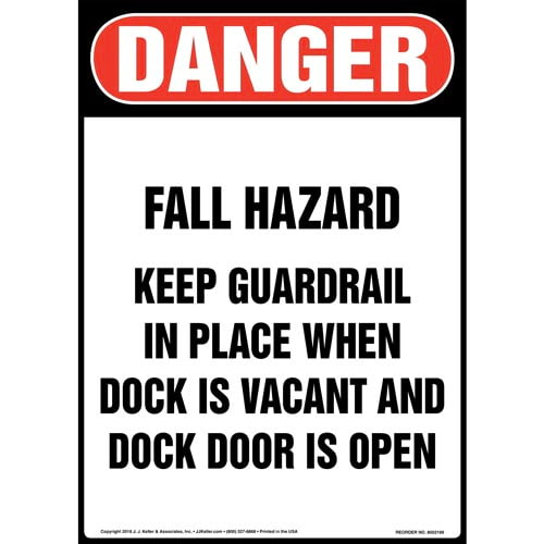 Danger: Fall Hazard, Keep Guardrail in Place When Dock Is Vacant and Dock Door Is Open Sign - OSHA (014524)