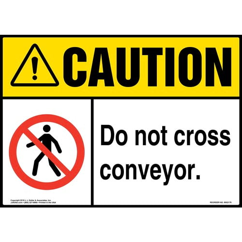 Caution: Do Not Cross Conveyor Sign with Icon - ANSI (014531)