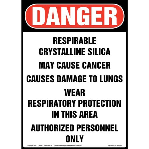 Danger: Respirable Crystalline Silica Sign - OSHA, Long Format (014535)