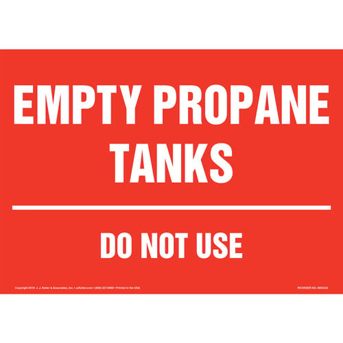 Empty Propane Tanks, Do Not Use Sign (014709)