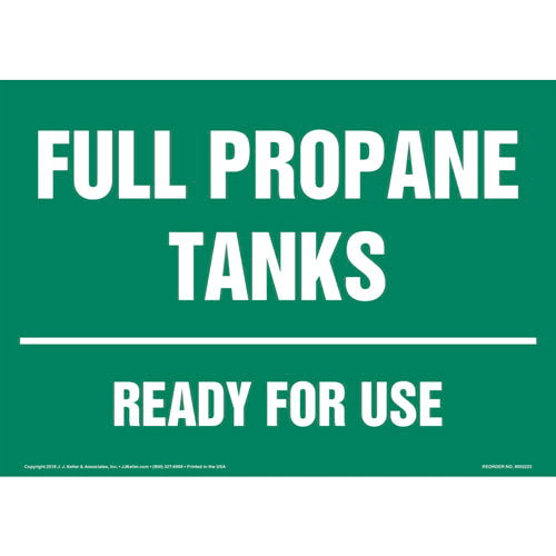 Full Propane Tanks, Ready for Use Sign (014710)