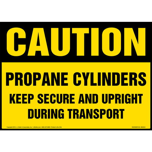 Caution: Propane Cylinders, Keep Secure and Upright Sign - OSHA (014731)