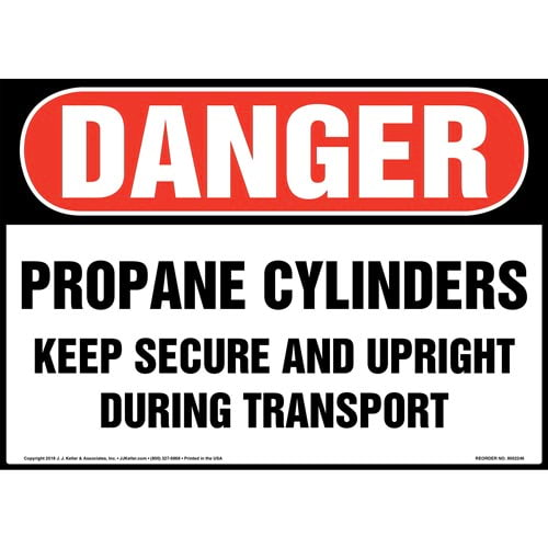 Danger: Propane Cylinders, Keep Secure and Upright Sign - OSHA (014733)