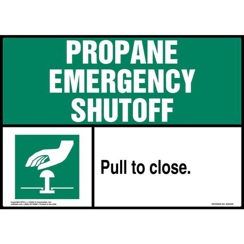 Propane Emergency Shutoff: Pull To Close Sign (014739)