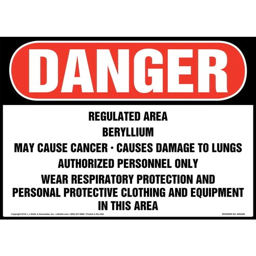 Danger: Regulated Area, Beryllium, May Cause Cancer Sign - OSHA (014780)