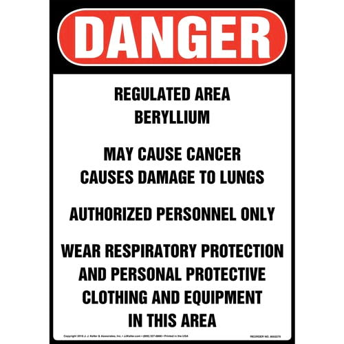 Danger: Regulated Area, Beryllium, May Cause Cancer Sign - OSHA, Long Format (014781)