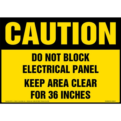 Caution: Do Not Block Electrical Panel, Keep Area Clear For 36 In. Sign - OSHA (015216)