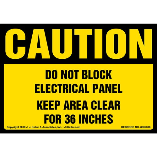 Caution: Do Not Block Electrical Panel, Keep Area Clear For 36 In. Label - OSHA (015217)
