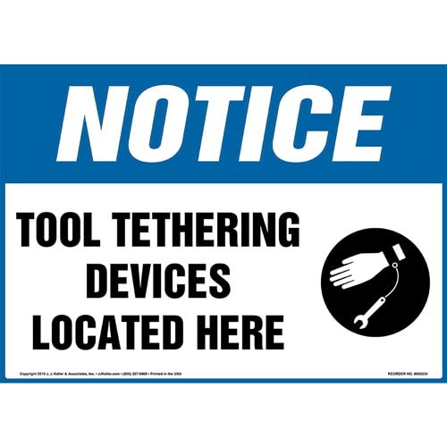 Notice: Tool Tethering Devices Located Here Sign with Icon - OSHA (015233)