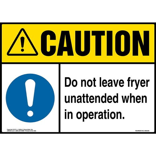 Caution: Do Not Leave Fryer Unattended When In Operation Sign with Icon - ANSI (015235)