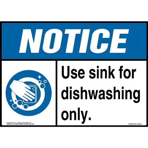 Notice: Use Sink For Dishwashing Only Sign with Icon - ANSI (015247)