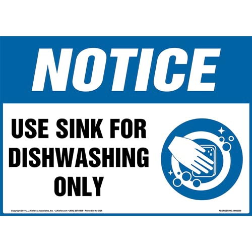 Notice: Use Sink For Dishwashing Only Sign with Icon - OSHA (015249)