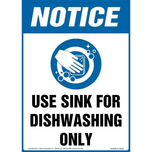 Notice: Use Sink For Dishwashing Only Sign with Icon - OSHA, Long Format (015250)