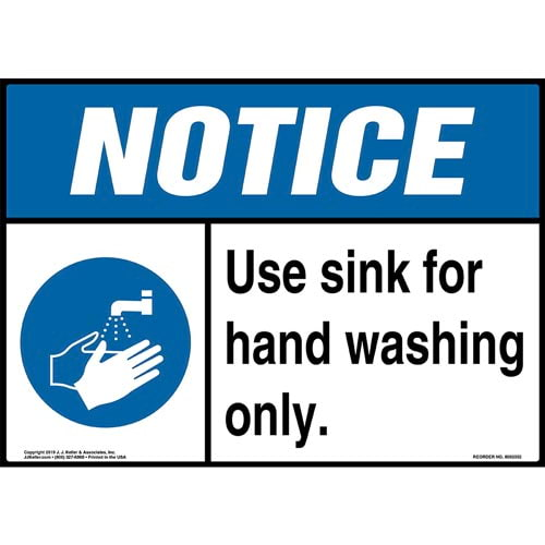 Notice: Use Sink For Hand Washing Only Sign with Icon - ANSI (015251)