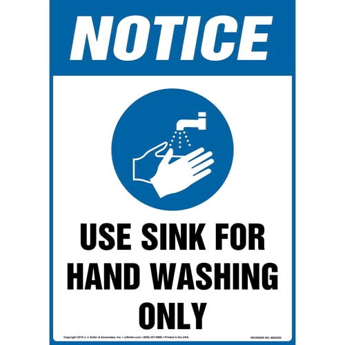 Notice: Use Sink For Hand Washing Only Sign with Icon - OSHA, Long Format (015254)