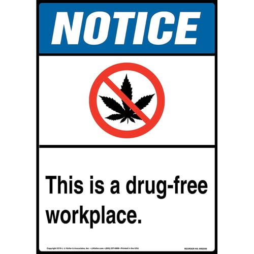 Notice: This Is A Drug-Free Workplace Sign with Icon - ANSI, Long Format (015291)
