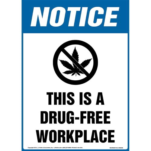 Notice: This Is A Drug-Free Workplace Sign with Icon - OSHA, Long Format (015293)