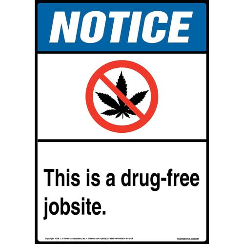 Notice: This Is A Drug-Free Jobsite Sign with Icon - ANSI, Long Format (015295)