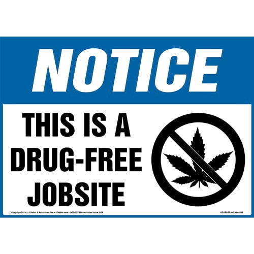 Notice: This Is A Drug-Free Jobsite Sign with Icon - OSHA (015296)