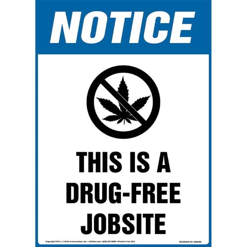 Notice: This Is A Drug-Free Jobsite Sign with Icon - OSHA, Long Format (015297)