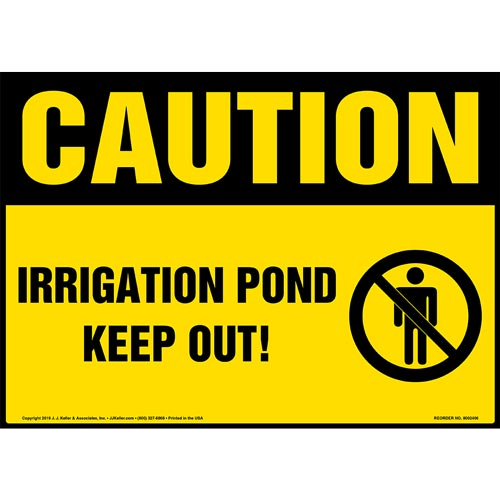 Caution: Irrigation Pond, Keep Out Sign with Icon - OSHA (015304)