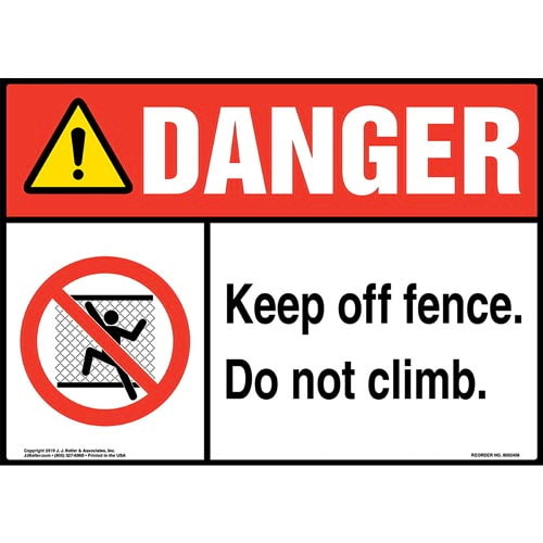 Danger: Keep Off Fence, Do Not Climb Sign with Icon - ANSI (015306)