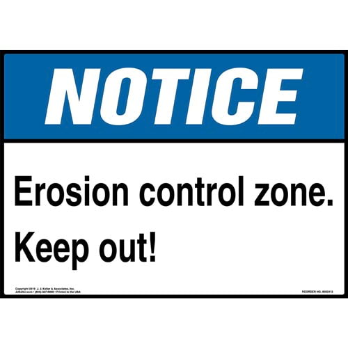 Notice: Erosion Control Zone, Keep Out Sign - ANSI (015310)