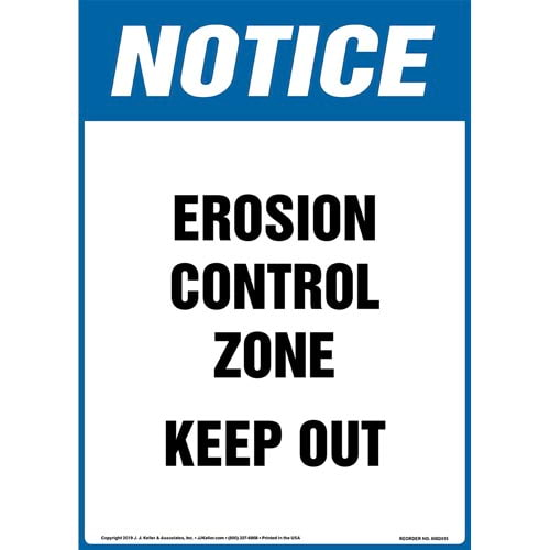 Notice: Erosion Control Zone, Keep Out Sign - OSHA, Long Format (015313)