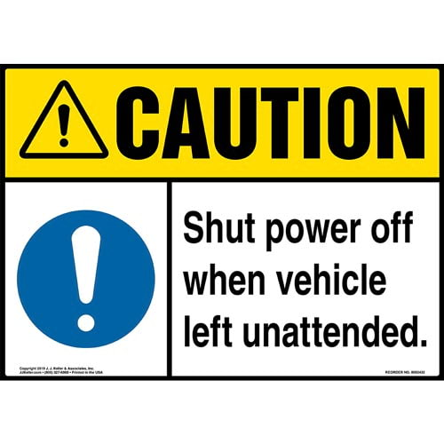 Caution: Shut Power Off When Vehicle Left Unattended Sign with Icon - ANSI (015330)