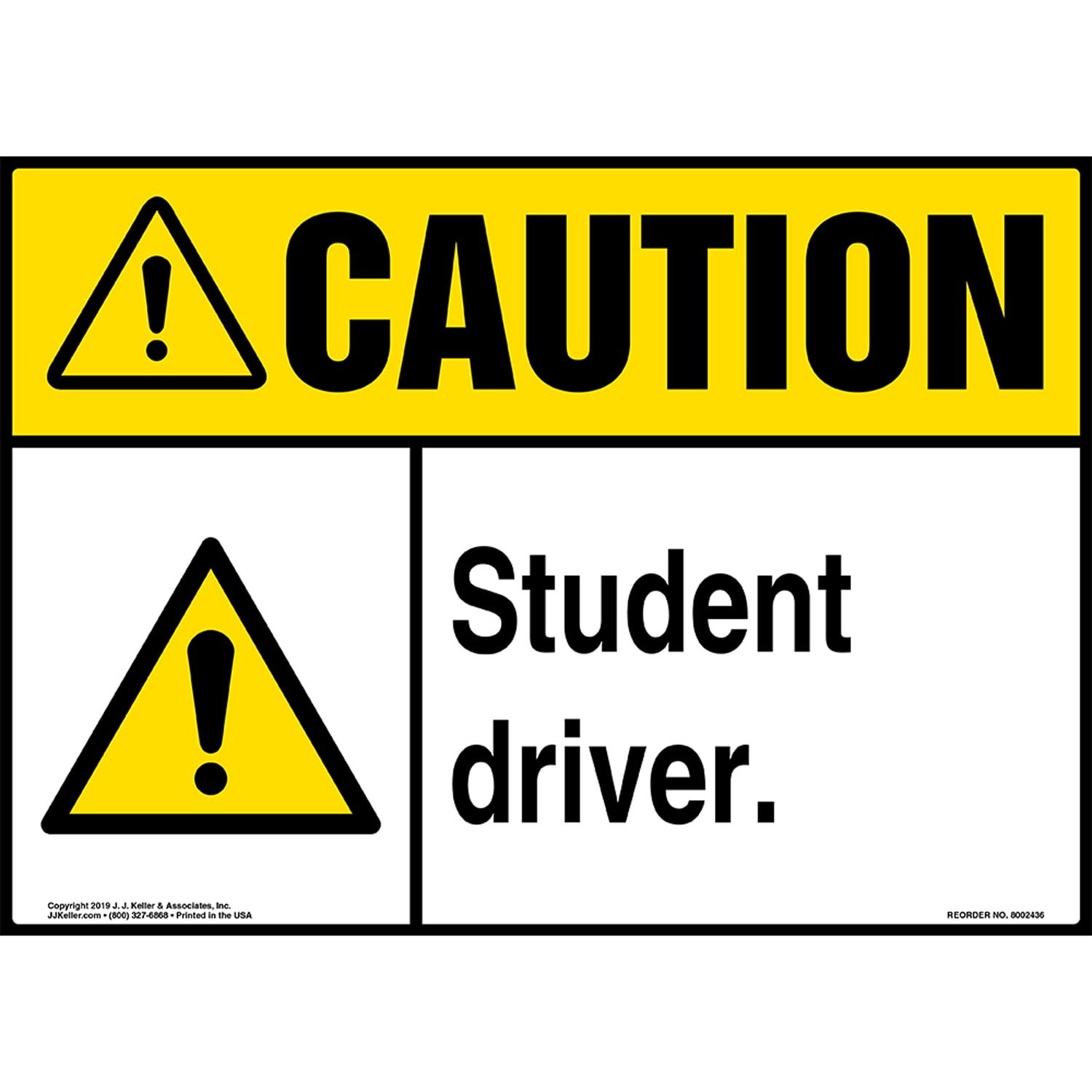 Caution: Student Driver Sign with Icon - ANSI (015334)
